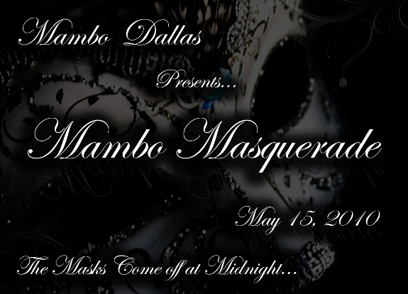 MamboDallas' Masquerade Social May 15th at the Chi Studio.