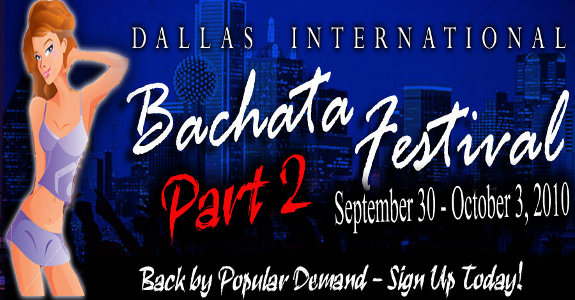 Bachata Festival 2!! Sep 30th to Oct 3rd.
